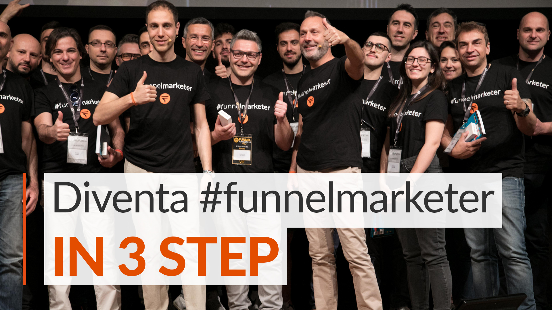 Diventa #funnelmarketer in 3 Step